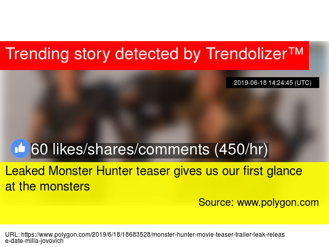 Leaked Monster Hunter Teaser Gives Us Our First Glance At The Monsters