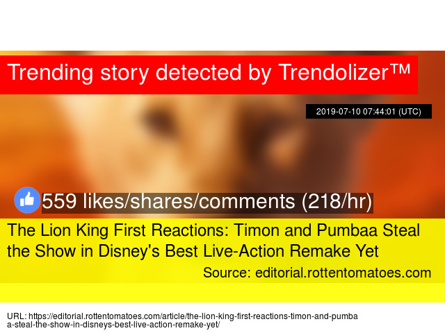 The Lion King First Reactions: Timon and Pumbaa Steal the