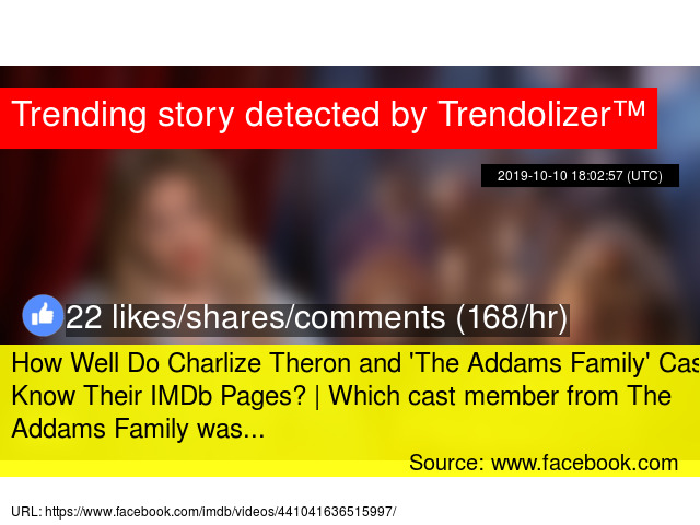 How Well Do Charlize Theron And 039 The Addams Family 039 Cast Know Their Imdb Pages Which Cast Member From The Addams Family Was